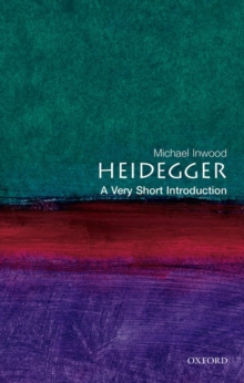 Heidegger: A Very Short Introduction, Paperback Book