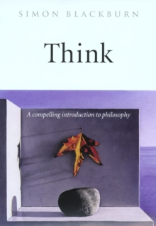 Think : A Compelling Introduction to Philosophy, Paperback / softback Book