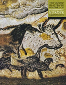 The Oxford Illustrated History of Prehistoric Europe, Paperback / softback Book