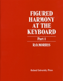 Figured Harmony at the Keyboard Part 1, Sheet music Book