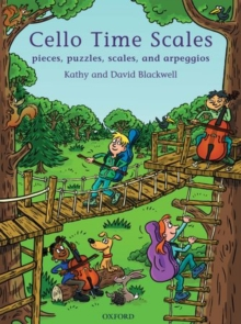 Cello Time Scales : Pieces, puzzles, scales, and arpeggios, Sheet music Book