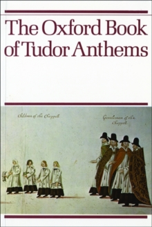 The Oxford Book of Tudor Anthems : Vocal score, Sheet music Book