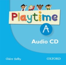 Playtime: A: Class CD : Stories, DVD and play- start to learn real-life  English the Playtime way!