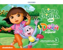 Learn English with Dora the Explorer: Level 3: Student Book, Paperback / softback Book