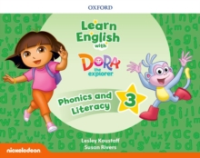 Learn English with Dora the Explorer: Level 3: Phonics and Literature, Paperback / softback Book