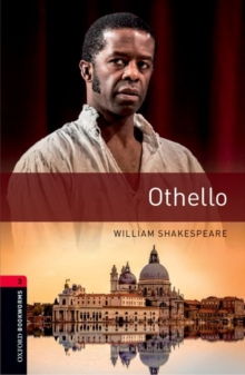 Oxford Bookworms Library: Level 3:: Othello : Graded readers for secondary and adult learners, Paperback / softback Book