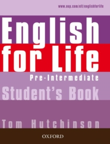 English for Life: Pre-intermediate: Student's Book : General English four-skills course for adults, Paperback / softback Book