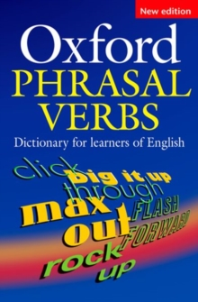 Oxford Phrasal Verbs Dictionary for learners of English, Paperback Book
