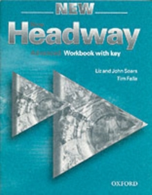 New Headway: Advanced: Workbook (with Key) : New Headway: Advanced: Workbook (with Key) Workbook (with Key) Advanced level, Paperback Book