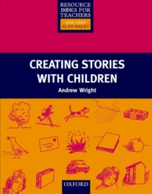 Creating Stories with Children, Paperback Book