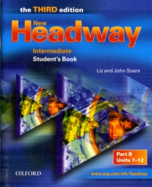 New Headway: Intermediate Third Edition: Student's Book B, Paperback / softback Book
