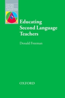Educating Second Language Teachers, Paperback / softback Book