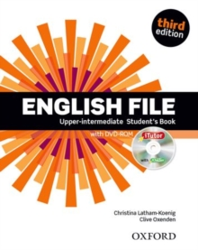 English File third edition: Upper-intermediate: Student's Book with iTutor : The best way to get your students talking, Mixed media product Book