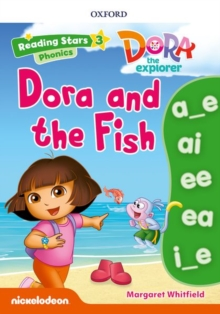 Reading Stars: Level 3: Dora and the Fish, Mixed media product Book