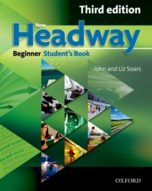 New Headway: Beginner Third Edition: Student's Book : Six-level general English course, Paperback Book