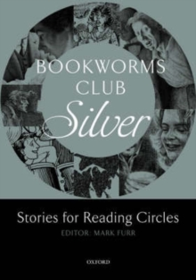 Bookworms Club Stories for Reading Circles: Silver (Stages 2 and 3), Paperback Book