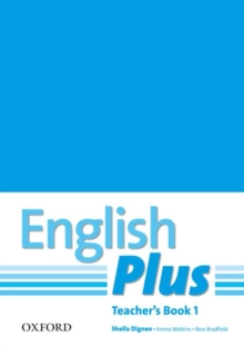 English Plus: 1: Teacher's Book with photocopiable resources : An English secondary course for students aged 12-16 years, Paperback / softback Book