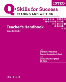 Q Skills for Success Reading and Writing: Intro: Teacher's Book with Testing Program CD-ROM, Mixed media product Book