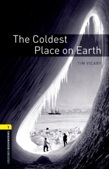 The Coldest Place on Earth Level 1 Oxford Bookworms Library, EPUB eBook