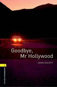 Oxford Bookworms Library: Level 1:: Goodbye, Mr Hollywood audio CD pack, Paperback Book