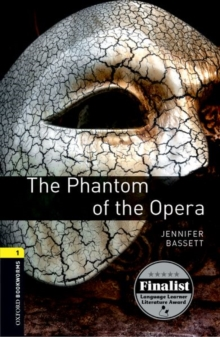 Oxford Bookworms Library: Level 1:: The Phantom of the Opera, Paperback / softback Book