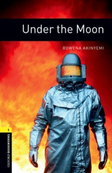 Oxford Bookworms Library: Level 1:: Under the Moon, Paperback / softback Book