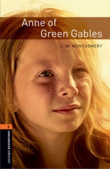 Oxford Bookworms Library: Level 2:: Anne of Green Gables, Paperback / softback Book