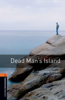 Oxford Bookworms Library: Level 2:: Dead Man's Island, Paperback Book
