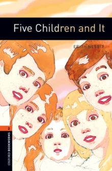 Oxford Bookworms Library: Level 2:: Five Children and It, Paperback / softback Book