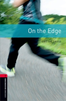 Oxford Bookworms Library: Level 3:: On the Edge, Paperback Book
