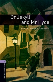Oxford Bookworms Library: Level 4:: Dr Jekyll and Mr Hyde, Paperback / softback Book