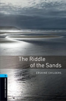 Oxford Bookworms Library: Level 5:: The Riddle of the Sands, Paperback / softback Book