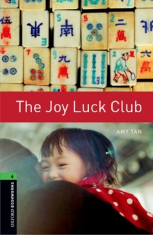 Oxford Bookworms Library: Level 6:: The Joy Luck Club, Paperback Book