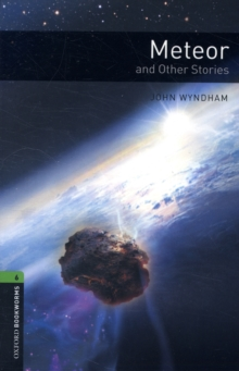 Oxford Bookworms Library: Level 6:: Meteor and Other Stories, Paperback / softback Book
