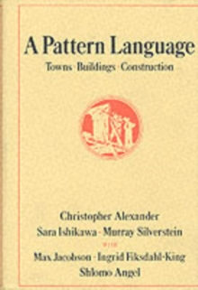 A Pattern Language : Towns, Buildings, Construction, Hardback Book