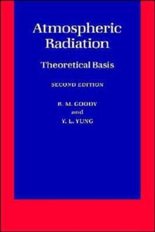 Atmospheric Radiation: Theoretical Basis, Paperback / softback Book