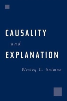 Causality and Explanation, Paperback / softback Book