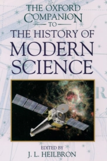 The Oxford Companion to the History of Modern Science, Hardback Book