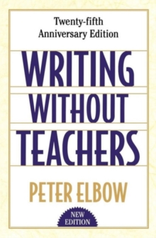Writing Without Teachers, Paperback Book