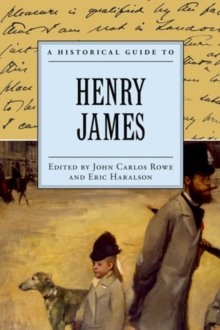 A Historical Guide to Henry James, Hardback Book
