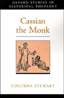 Cassian the Monk, Paperback / softback Book