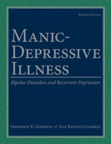 Manic-depressive Illness : Bipolar Disorders and Recurrent Depression, Hardback Book