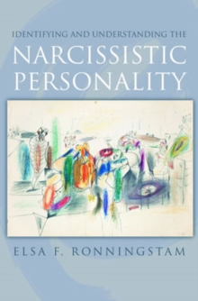 Identifying and Understanding the Narcissistic Personality, Hardback Book
