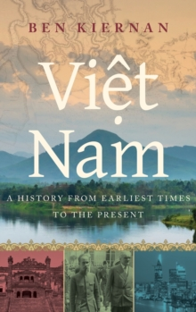 Viet Nam : A History from Earliest Times to the Present, Hardback Book