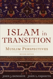 Islam in Transition : Muslim Perspectives, Paperback Book