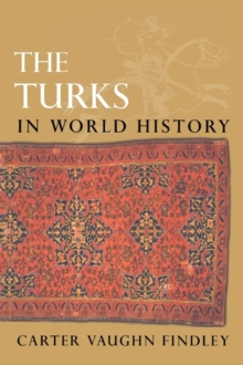 The Turks in World History, Paperback Book