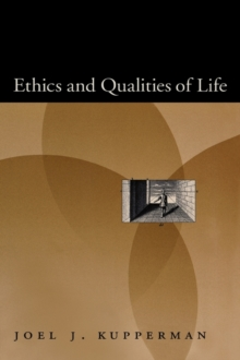 Ethics and Qualities of Life, Hardback Book
