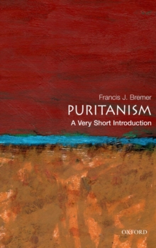 Puritanism: A Very Short Introduction, Paperback Book