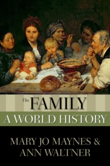 The Family : A World History, Paperback / softback Book