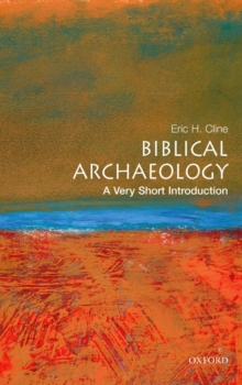 Biblical Archaeology: A Very Short Introduction, Paperback Book
